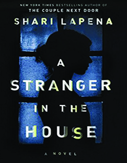Stranger in the house Shari LaPena